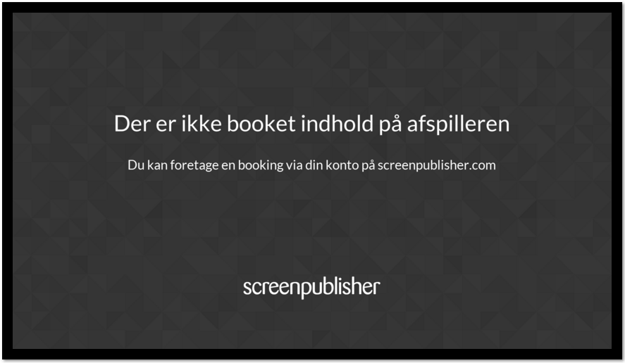 screenpublisher infoskærm ikke booket